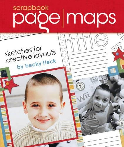 9781599630168: Scrapbook Page Maps: Sketches For Creative Layouts