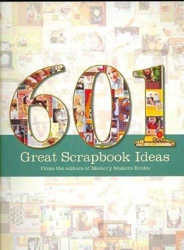 9781599630373: 601 Great Scrapbook Ideas