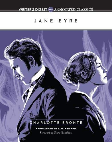 Jane Eyre: Writer's Digest Annotated Classics: Bronte, Charlotte; Weiland, K.M.