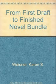 9781599631776: From First Draft to Finished Novel Bundle
