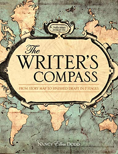 9781599631974: The Writer's Compass: From Story Map to Finished Draft in 7 Stages