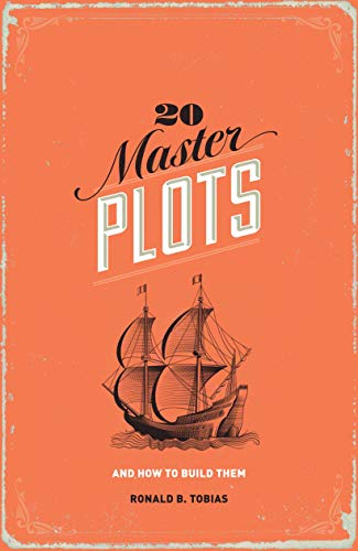 9781599635378: 20 Master Plots: And How to Build Them