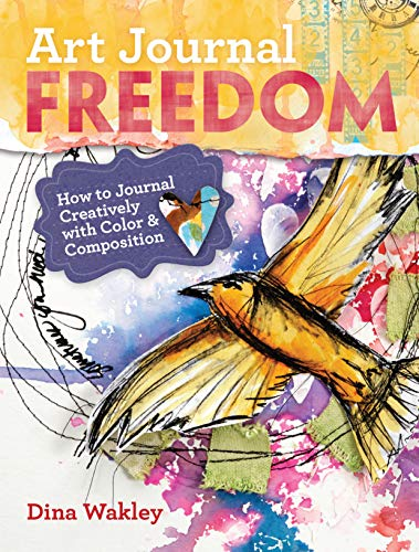 9781599636153: Art Journal Freedom: How to Journal Creatively With Color & Composition