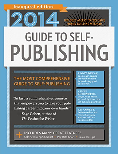 2014 Guide to Self-Publishing (1599637278) by Robert Lee Brewer