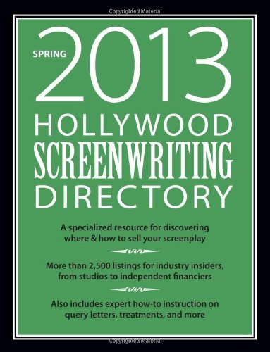 Hollywood Screenwriting Directory Spring 2013: A Specialized: F+W Media