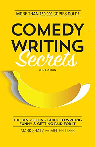 9781599639611: Comedy Writing Secrets: The Best-Selling Guide to Writing Funny and Getting Paid for It