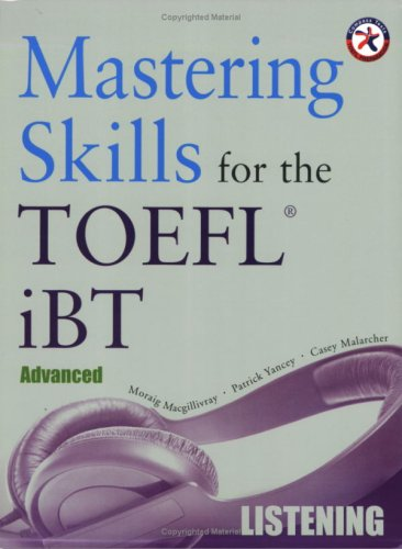 9781599660097: Mastering Skills for the TOEFL iBT, Advanced Listening (with 6 Audio CDs)