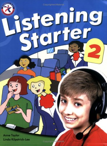 Listening Starter 2 (with 2 CD-ROMs): Anne Taylor; Linda