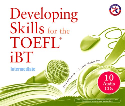 9781599660523: Developing Skills for the iBT TOEFL, Intermediate (Combined Audio CD Set)