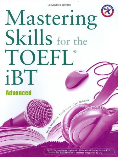 9781599660530: Mastering Skills for the TOEFL iBT: Advanced (Combined Book)