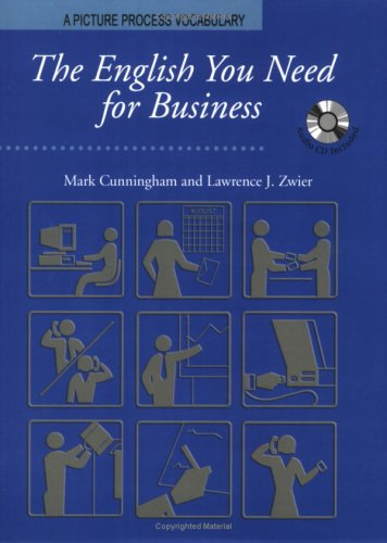 9781599660592: The English You Need for Business, Student Book w/Audio CD, A Picture Process Dictionary