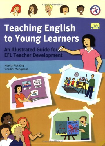 9781599660967: Teaching English to Young Learners, An Illustrated Guide for EFL Teacher Development (with Audio CD)