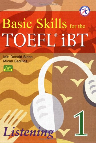 9781599661513: Basic Skills for the TOEFL iBT 1, Listening Book (with 2 Audio CDs, Transcript & Answer Key)