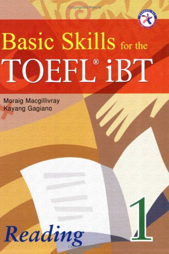 9781599661537: Basic Skills for the TOEFL iBT 1, Reading Book (with Answer Key)