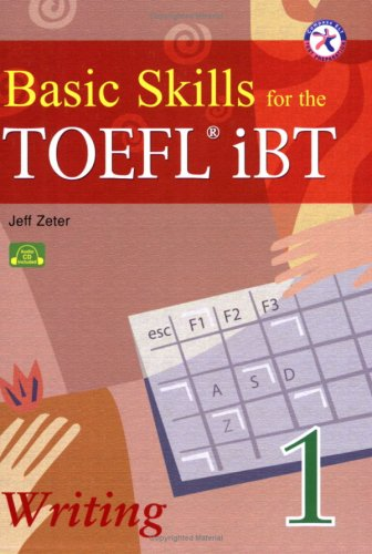 Basic Skills for the TOEFL iBT 1,: Jeff Zeter