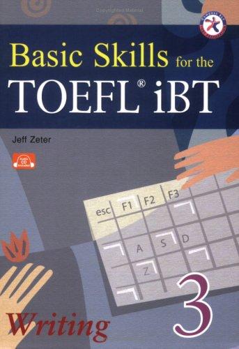 Basic Skills for the TOEFL iBT 3,: Jeff Zeter