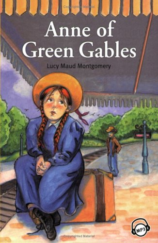 Compass Classic Readers: Anne of Green Gables: Laud Maud Montgomery