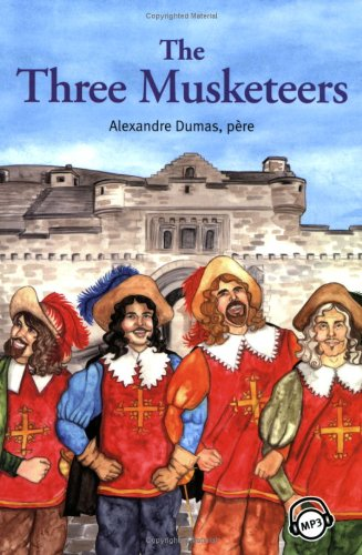 Compass Classic Readers: The Three Musketeers (Level 6 with Audio CD): pere Alexandre Dumas, Pieter...