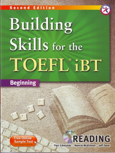 Building Skills for the TOEFL iBT, 2nd Edition Beginning Reading (w/MP3 CD and Answer Key): ...