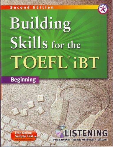 Building Skills for the TOEFL iBT, 2nd: Paul Edmunds, Nancie