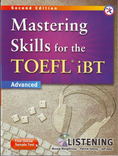 9781599663579: Mastering Skills for the TOEFL iBT, 2nd Edition Advanced Listening (w/MP3 CD, Transcripts and Answer Key)