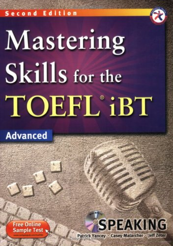 Mastering Skills for the TOEFL iBT, 2nd: Patrick Yancey, Casey