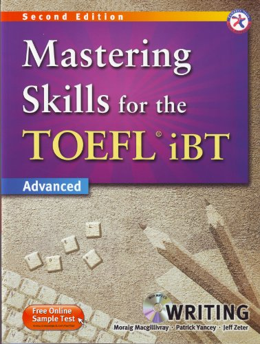9781599663593: Mastering Skills for the TOEFL iBT, 2nd Edition Advanced Writing (w/MP3 CD, Transcripts and Answer Key)