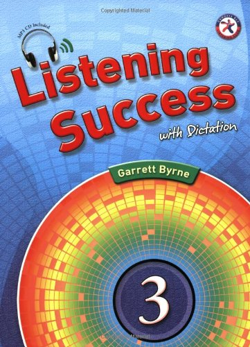 9781599663982: Listening Success with Dictation 3, w/Dictation Book, Transcripts & Answer Key, and Audio CD (intermediate-level listening comprehension)