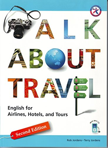 9781599664019: Talk About Travel, Second Edition w/MP3 CD. English for Airlines, Hotels, and Tours.