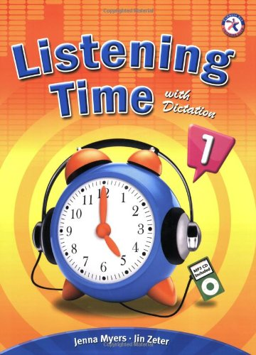 Listening Time with Dictation 1, w/Audio CD,: Jenna Myers; Jin