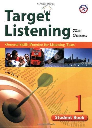 Target Listening with Dictation, Student Book 1,: Jeff Zeter