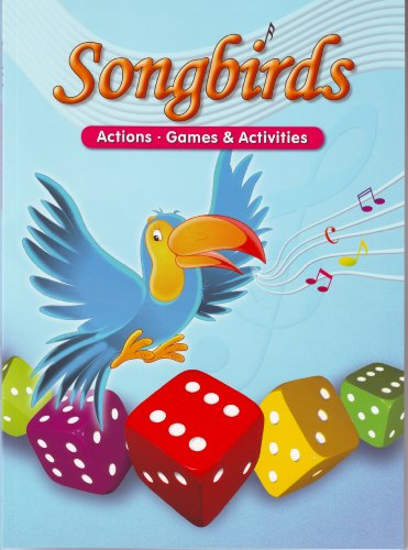 9781599665160: Songbirds Second Edition, Actions, Games & Activities (Activity Book)