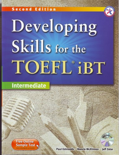 Developing Skills for the TOEFL iBT 2nd Edition Advanced Combined Book & MP3 CD: Paul Edmunds