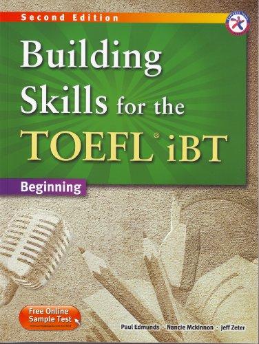 Building Skills for the TOEFL iBT, 2nd: Edmunds, Paul; Mckinnon,
