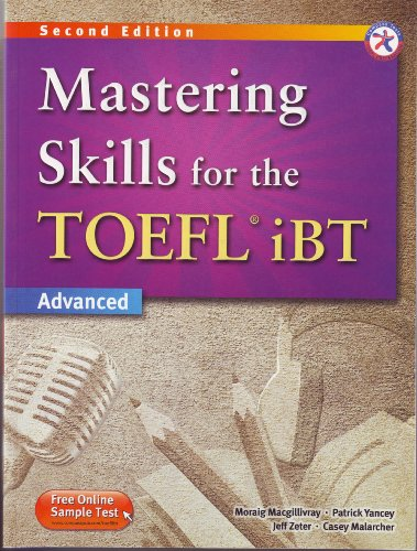 Mastering Skills for the TOEFL iBT, 2nd Edition Advanced: Macgillivray