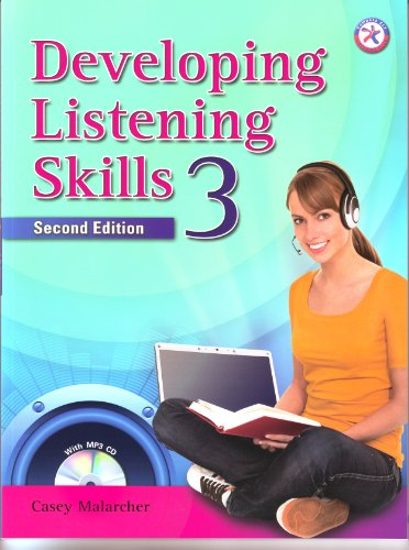 Developing Listening Skills 3, Second Edition (with MP3 Audio CD): Casey Malarcher