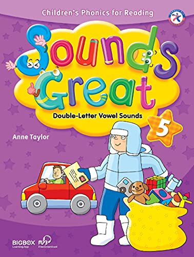 Sounds Great 5, Children's Phonics for Reading - Double-Letter Vowel Sounds (with 2 Hybrid CDs) (9781599665818) by Anne Taylor