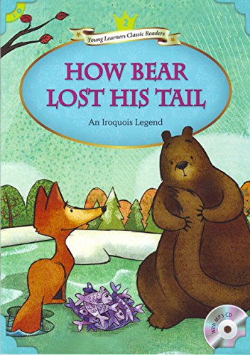 9781599666440: [YLCR Level 2-3] How Bear Lost His Tail with MP3 CD