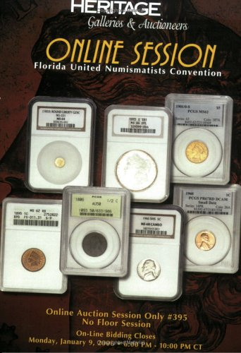 9781599670133: Heritage Online Auction Session Only, #395: Florida United Numismatists Convention Catalog