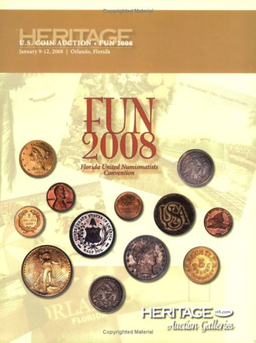 9781599672076: Heritage FUN 2008 U.S. Coin Auction # 454