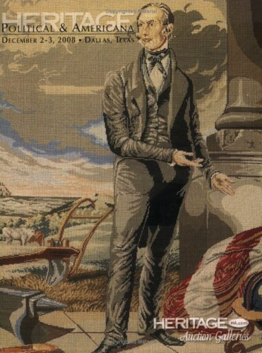 9781599673035: Heritage Political & Americana Auction #6006