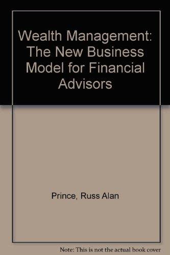 9781599690742: Wealth Management: The New Business Model for Financial Advisors