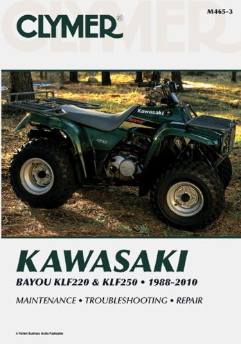 Kawasaki Bayou KLF220 & KLF250 1988-2010 (Clymer Motorcycle Repair): Penton Staff