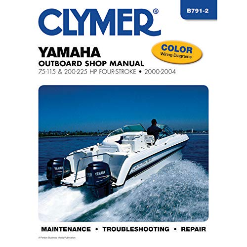 9781599694634: Yamaha Four-Stroke Outboards 75-225 HP 2000-2004 (CLYMER MARINE REPAIR)