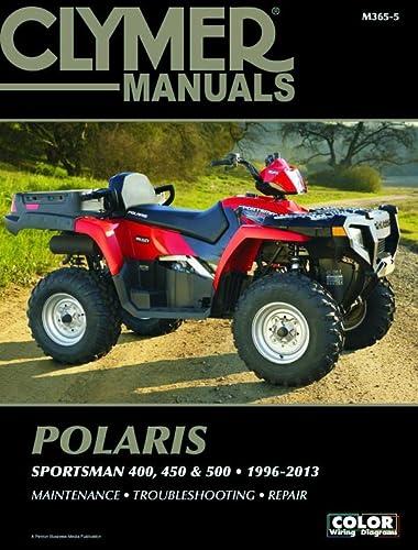 Polaris Sportsman 400, 450 & 500 1996-2013 Manual (Clymer Motorcycle Repair): Penton Staff