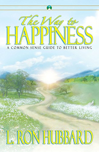 9781599700007: The Way to Happiness: A Common Sense Guide to Better Living