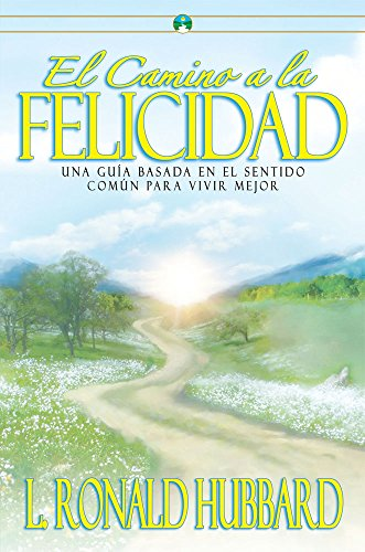 9781599700670: El Camino A La Felicidad (The Way To Happiness) (Spanish Edition)