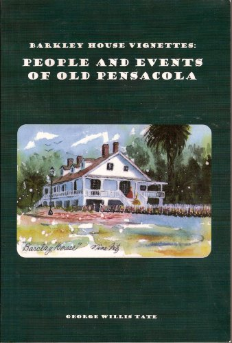 9781599710532: Barkley House Vignettes: People and Events of Old Pensacola