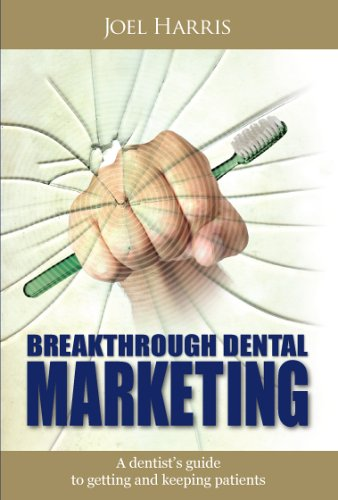 9781599712987: Breakthrough Dental Marketing