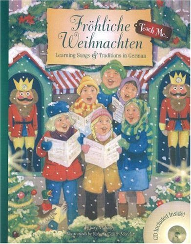 9781599720630: Frohliche Weihnachten: Learning Songs & Traditions in German Book & Audio CD (Teach Me) (Teach Me Series) (German Edition)
